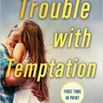 Spotlight & Giveaway: The Trouble With Temptation by Shiloh Walker