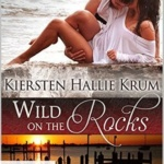 REVIEW: Barefoot Bay: Wild on the Rocks (Kindle Worlds)