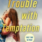 REVIEW: The Trouble with Temptation by Shiloh Walker