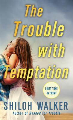 the-trouble-with-temptation-shiloh-walker
