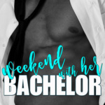 REVIEW: Weekend with Her Bachelor (Bachelor Auction #4) by Jeannie Moon