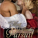 Spotlight & Giveaway: A Most Delicate Pursuit by Pamela Labud