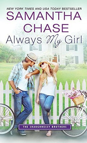 Spotlight & Giveaway: Always My Girl by Samantha Chase