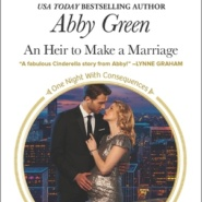 REVIEW: An Heir to Make a Marriage by Abby Green