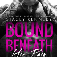 REVIEW: Bound Beneath His Pain by Stacey Kennedy