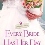 Spotlight & Giveaway: Every Bride Has Her Day by Lynnette Austin
