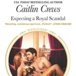 REVIEW: Expecting a Royal Scandal by Caitlin Crews