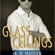 REVIEW: Glass Ceilings by A.M Madden
