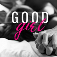 REVIEW: Good Girl by Lauren Layne