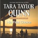 Spotlight & Giveaway: His First Choice by Tara Taylor Quinn