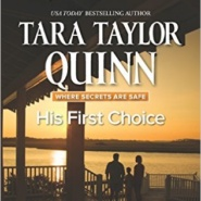 Spotlight & Giveaway: His First Choice by Tara Taylor Quinn