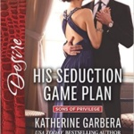 Spotlight & Giveaway: His Seduction Game Plan by Katherine Garbera