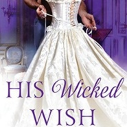 REVIEW: His Wicked Wish by Olivia Drake