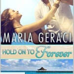 REVIEW: Hold On To Forever by Maria Geraci