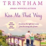 REVIEW: Kiss Me That Way by Laura Trentham