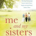 REVIEW: Me and My Sisters by Sinéad Moriarty
