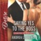 Spotlight & Giveaway: Saying Yes to the Boss by Andrea Laurence