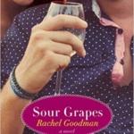 Spotlight & Giveaway: Sour Grapes by Rachel Goodman