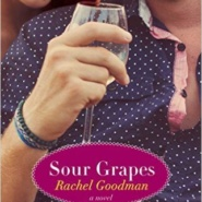 REVIEW: Sour Grapes by Rachel Goodman