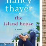 REVIEW: The Island House by Nancy Thayer