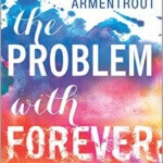 Spotlight & Giveaway: The Problem With Forever by Jennifer L. Armentrout