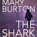 Spotlight & Giveaway: The Shark by Mary Burton