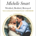 Spotlight & Giveaway: Wedded, Bedded, Betrayed by Michelle Smart