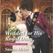 REVIEW: Wedded for His Royal Duty by Susan Meier