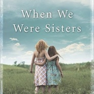 REVIEW: When We Were Sisters by Emilie Richards