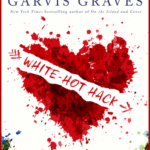 REVIEW: White-Hot Hack by Tracey Garvis-Graves