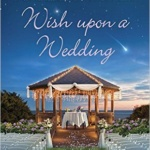 Spotlight & Giveaway: Wish Upon a Wedding by LuAnn McLane