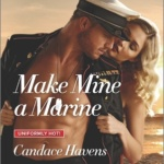 REVIEW: Make Mine A Marine by Candace Havens