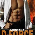 REVIEW: Montana D-Force by Elle James