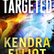 REVIEW: Targeted  by Kendra Elliot