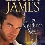 REVIEW: A Gentleman Never Tells by Eloisa James