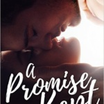 Spotlight & Giveaway: A Promise Kept by Anissa Garcia