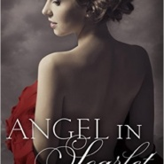 Spotlight & Giveaway: Angel in Scarlet by Lavinia Kent
