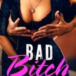 REVIEW: Bad Bitch by Christina Saunders