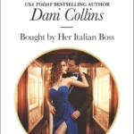 Spotlight & Giveaway: Bought By Her Italian Boss by Dani Collins