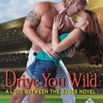 Spotlight & Giveaway: Drive You Wild by Jennifer Bernard