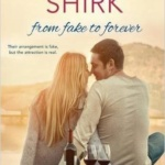 Spotlight & Giveaway: From Fake to Forever by Jennifer Shirk