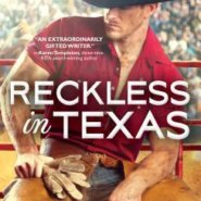 Spotlight & Giveaway: Reckless in Texas by Kari Lynn Dell