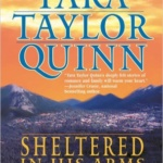 Spotlight & Giveaway: Sheltered in His Arms by Tara Taylor Quinn