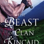 Spotlight & Giveaway: The Beast of Clan Kincaid by Lily Blackwood