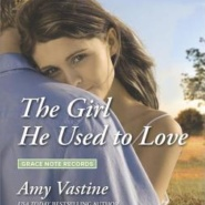 REVIEW: The Girl He Used to Love by Amy Vastine