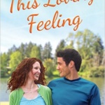 Spotlight & Giveaway: This Loving Feeling by Miranda Liasson