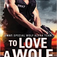 Spotlight & Giveaway: To Love a Wolf by Paige Tyler