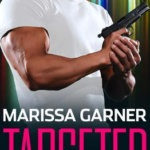 REVIEW: Targeted by Marissa Garner