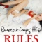 REVIEW: Breaking His Rules by R.C. Matthews