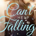 REVIEW: Can't Help Falling, by Kara Isaac